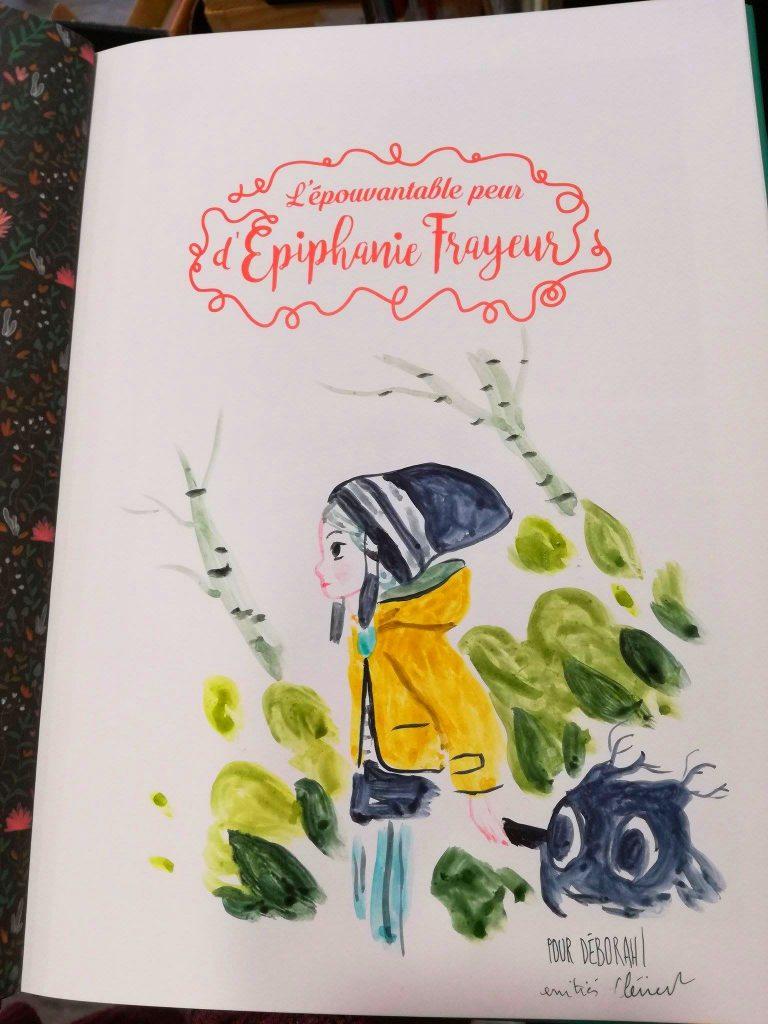 Dédicace à l'aquarelle de L'épouvantableu Peur d'Epiphanie frayeur par Clément Lefèvre !