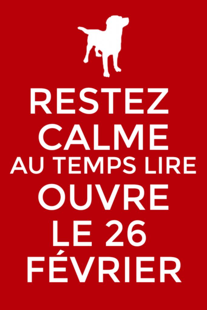 Restez calme, Au Temps Lire ouvre le 26 février dans ses nouveaux locaux