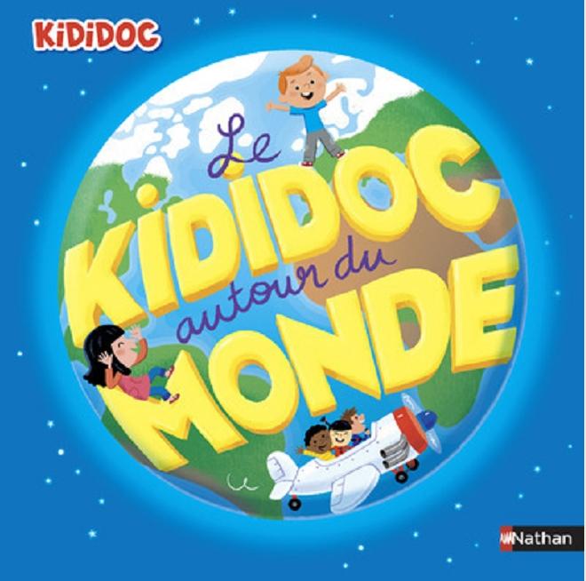 Kididoc autour du monde - Sylvie Baussier - Editions Nathan