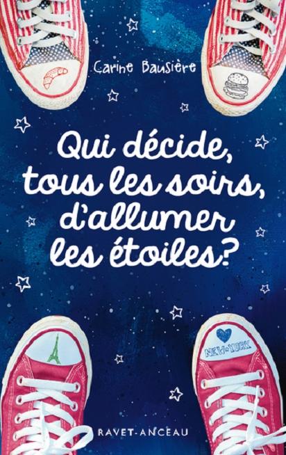 Qui décide tous les soirs d'allumer les étoiles, roman ado par Carine Bausière chez Ravet-Anceau