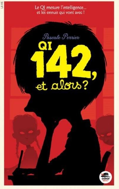 QI 142 et alors de Pascale Perrier chez Oskar Editeur