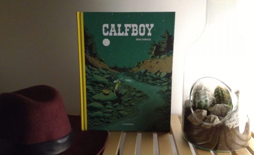 CALFBOY, Rémi Farnos, éditions La Pastèque