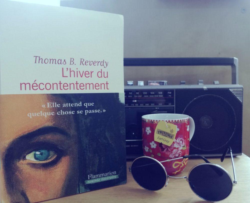 L'HIVER DU MECONTENTEMENT, Thomas B. Reverdy, éditions Flammarion