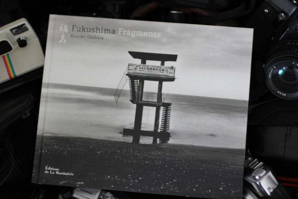 FUKUSHIMA FRAGMENTS,Kosuke Okahara, édition de La Martinière
