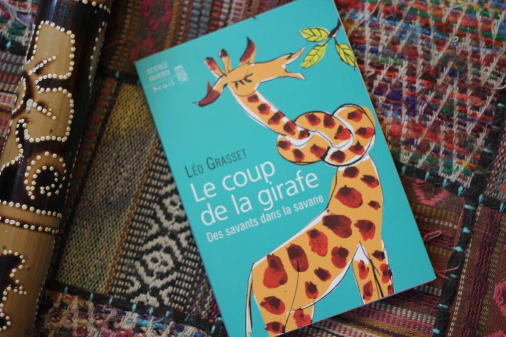 LE COUP DE LA GIRAFE, Léo Grasset, éditions Seuil