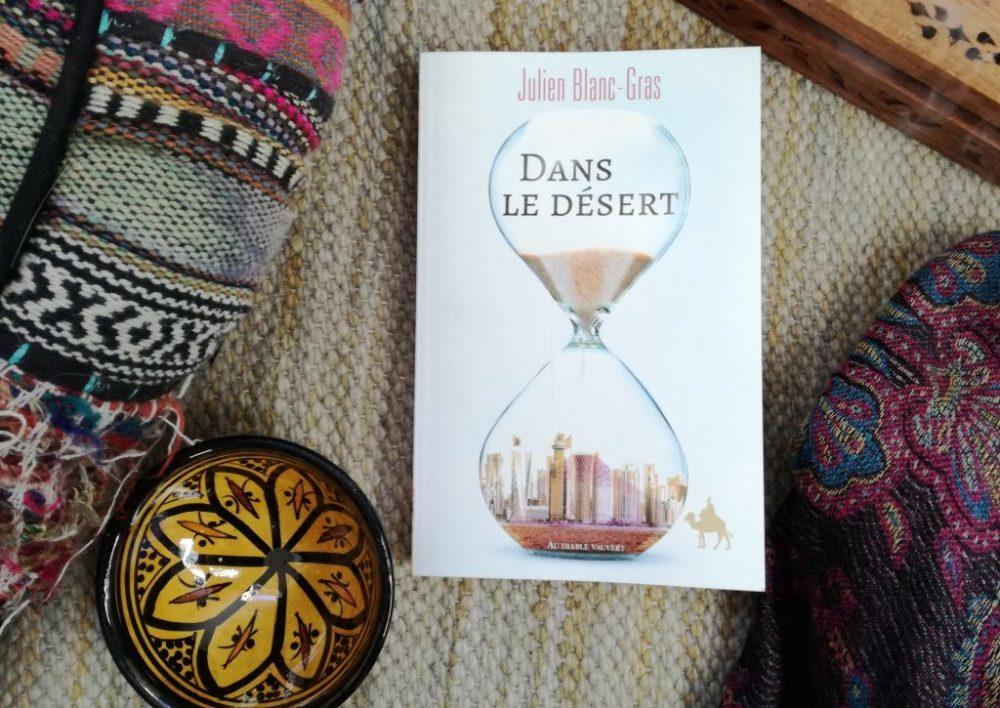 DANS LE DESERT, Julien Blanc-Gras, éditions Au Diable Vauvert