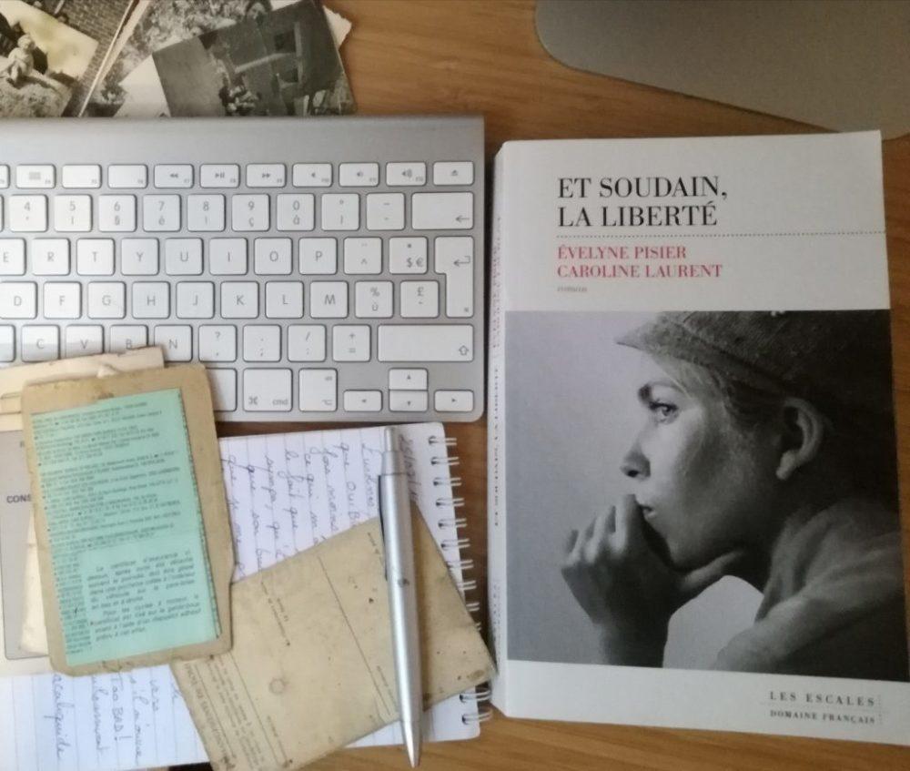 ET SOUDAIN, LA LIBERTE, Évelyne Pisier & Caroline Laurent, éditions Les Escales