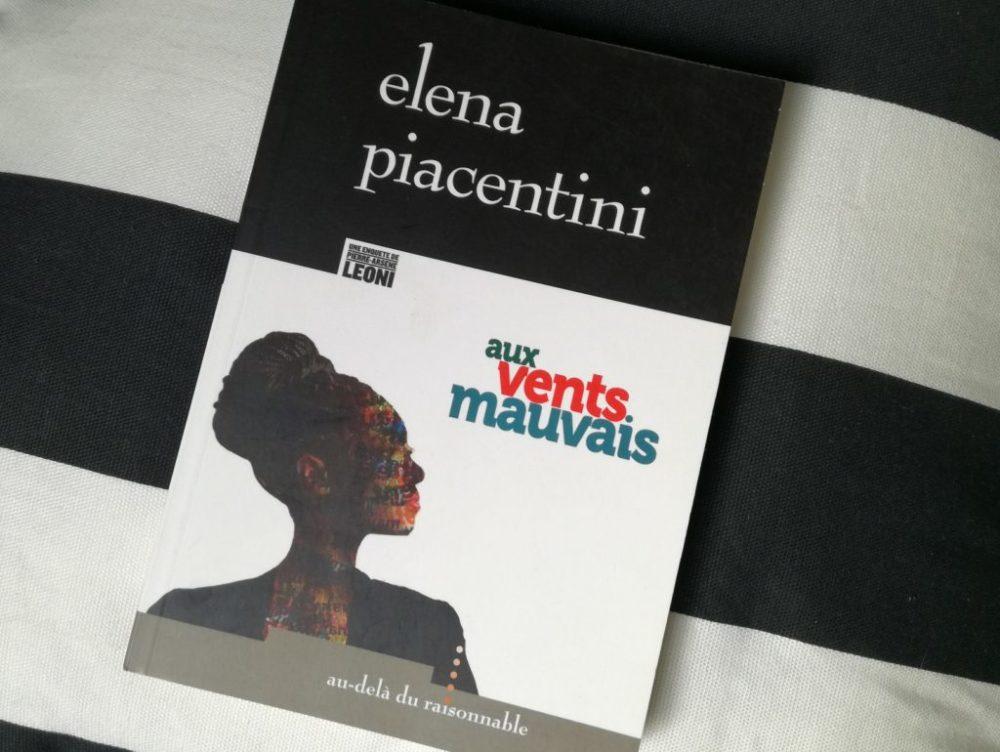 AUX VENTS MAUVAIS, Elena Piacentini, éditions Au-delà du raisonnable