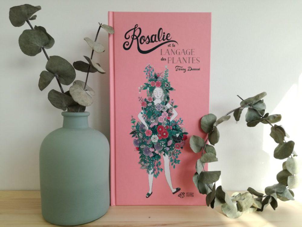 ROSALIE ET LE LANGAGE DES PLANTES, Fanny Ducassé, éditions Thierry Magnier