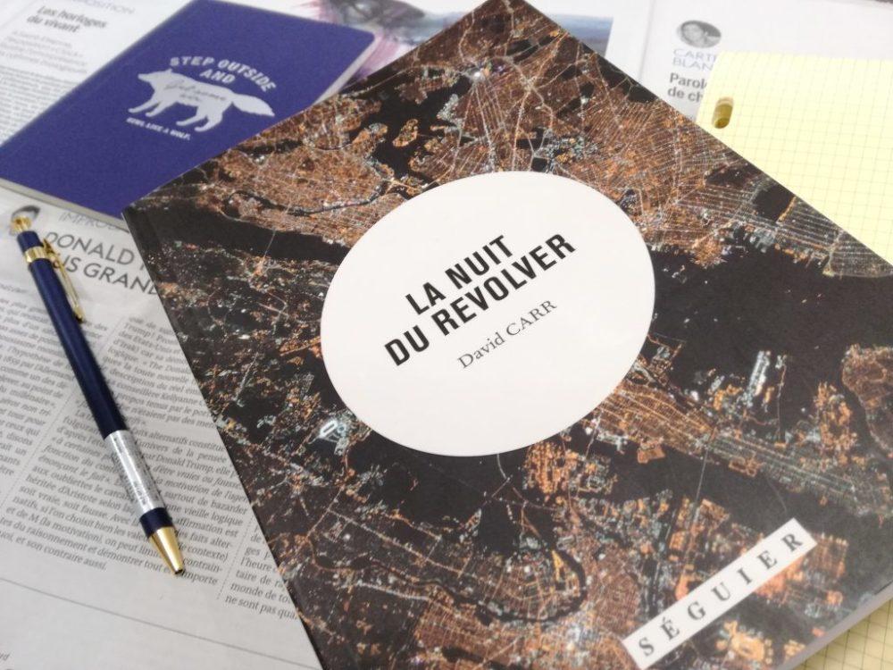 LA NUIT DU REVOLVER, David Carr, éditions Séguier