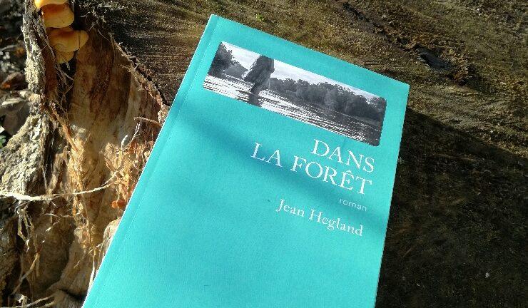 DANS LA FORET, Jean Hegland, éditions Gallmeister