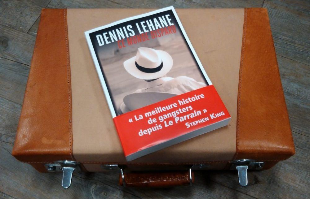 UN MONDE DISPARU, Dennis Lehane, éditions Rivages