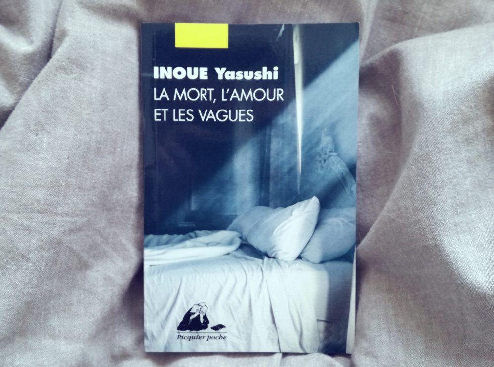 L'AMOUR, LA MORT, LES VAGUES, Inoue Yasushi, éditions Picquier
