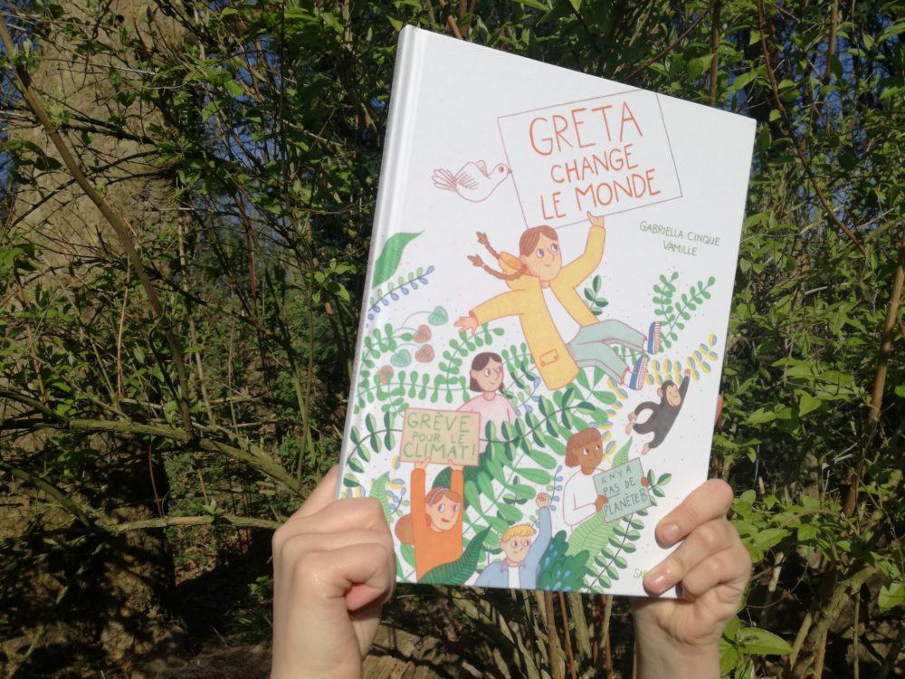 GRETA CHANGE LE MONDE, Gabriella Clinque & Vamille, éditions Sarbacane