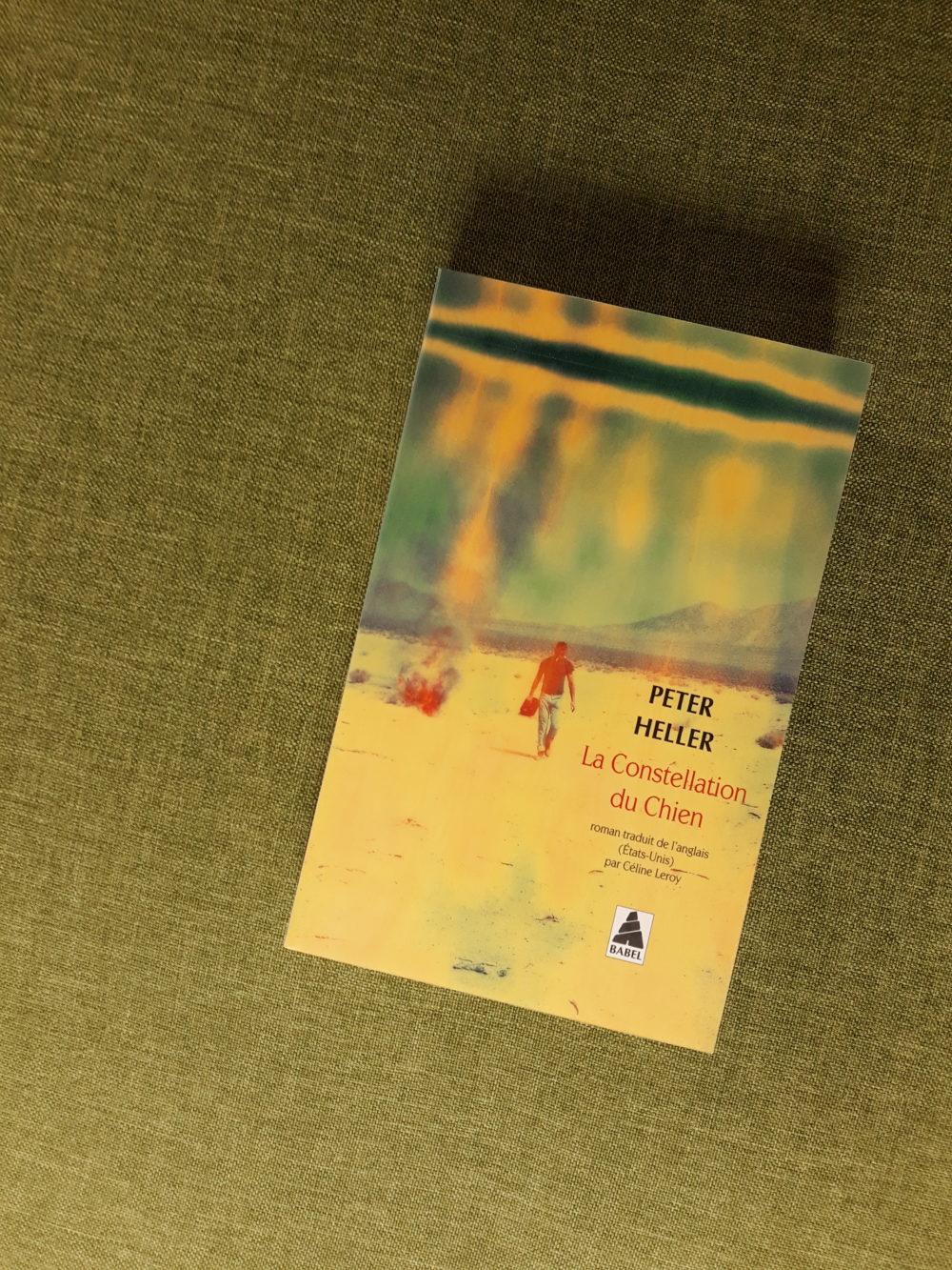 LA CONSTELLATION DU CHIEN, Peter Heller, éditions Actes Sud