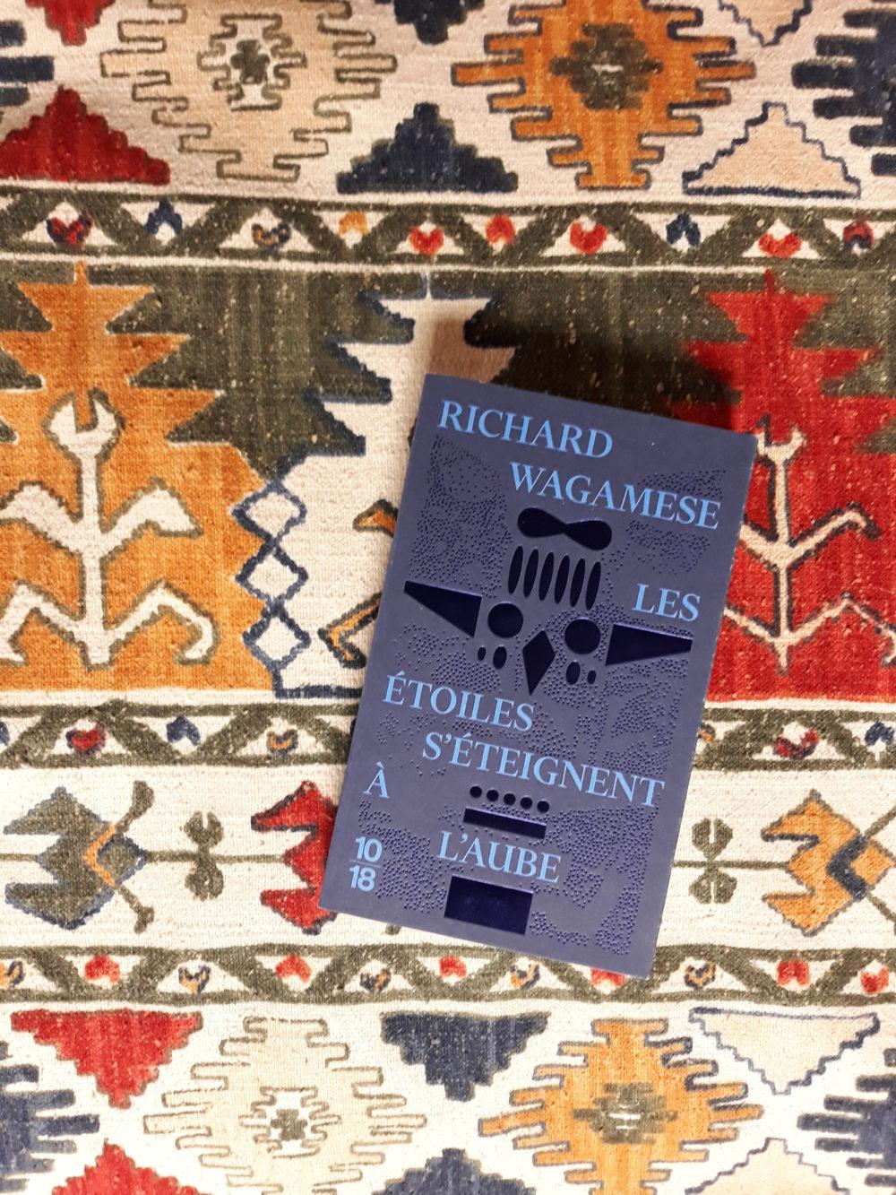 LES ÉTOILES S'ÉTEIGNENT À l'AUBE, Richard Wagamese, éditions 10/18