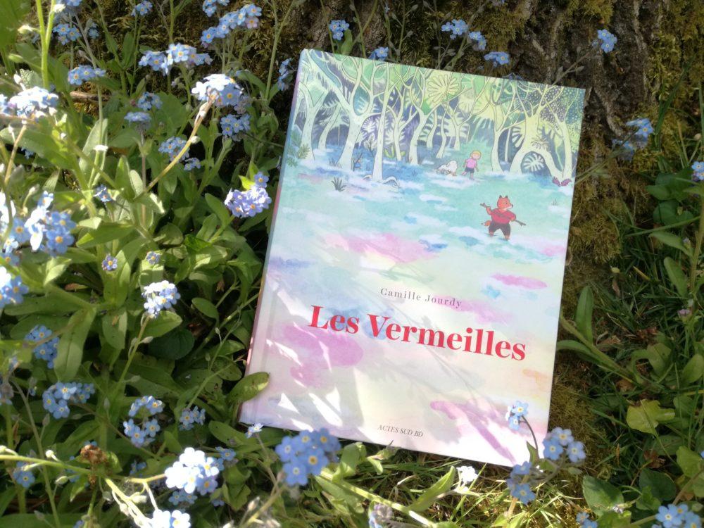 LES VERMEILLES, Camille Jourdy, éditions Actes Sud