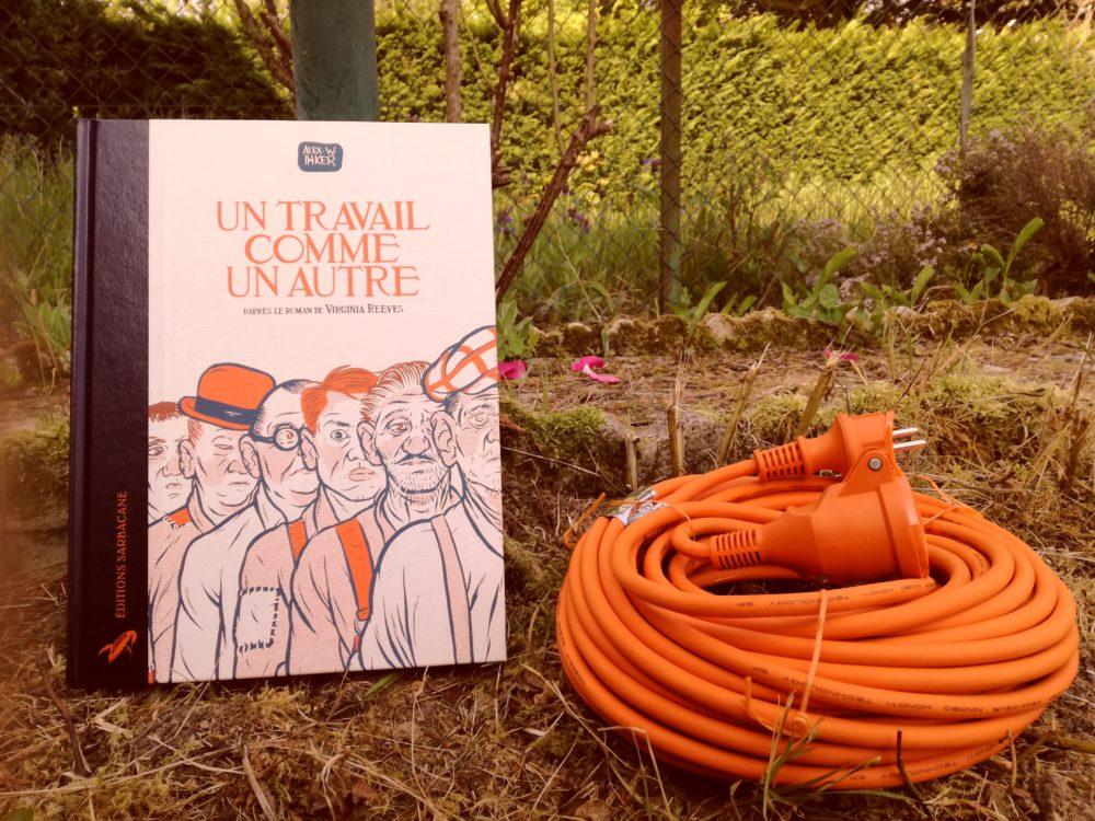 UN TRAVAIL COMME UN AUTRE, Alex W. Inker, éditions Sarbacane