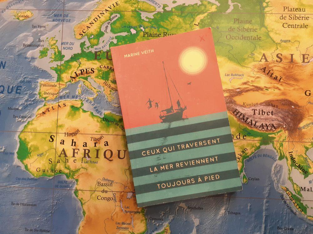 CEUX QUI TRAVERSENT LA MER REVIENNENT TOUJOURS À PIEDS, Marine Veith, éditions Sarbacane