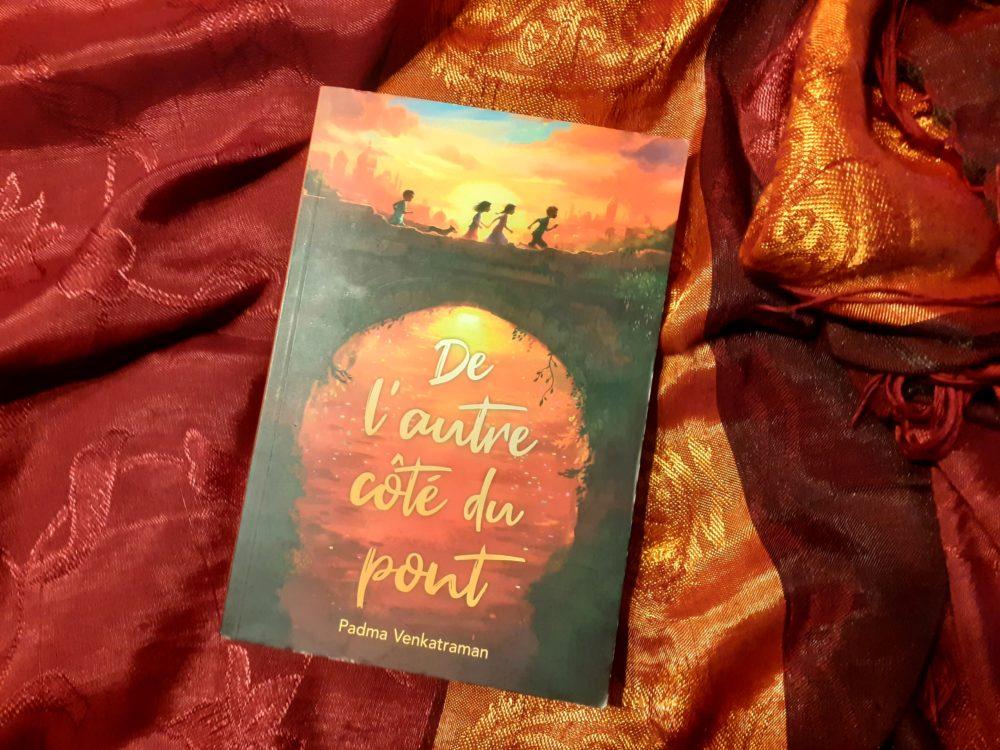 DE L'AUTRE CÔTÉ DU PONT, Padma Venkatraman, éditions L'École des Loisirs