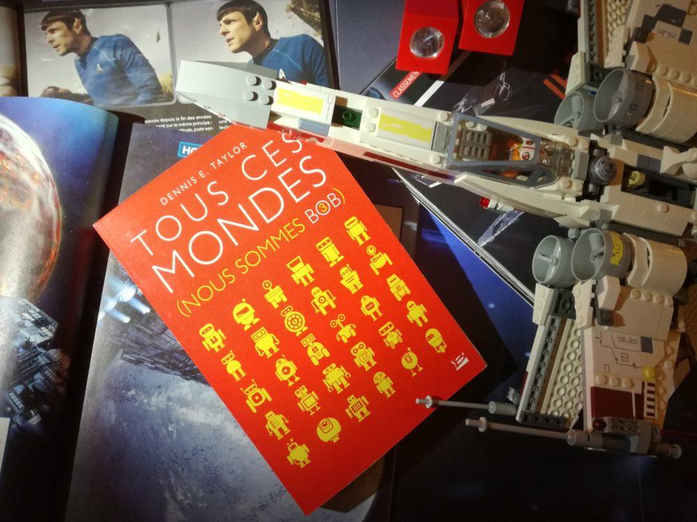 TOUS CES MONDES-T3: Nous sommes BOB, de Dennis E. Taylor, Éditions Bragelonne