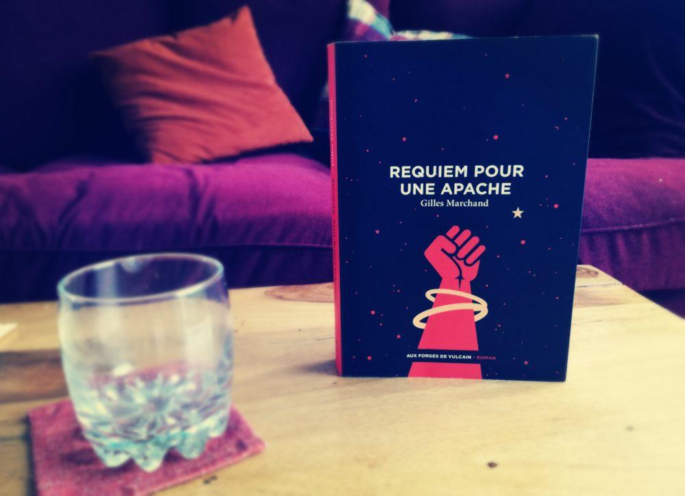 REQUIEM POUR UNE APACHE, Gilles Marchand, éditions Aux Forges de Vulcain