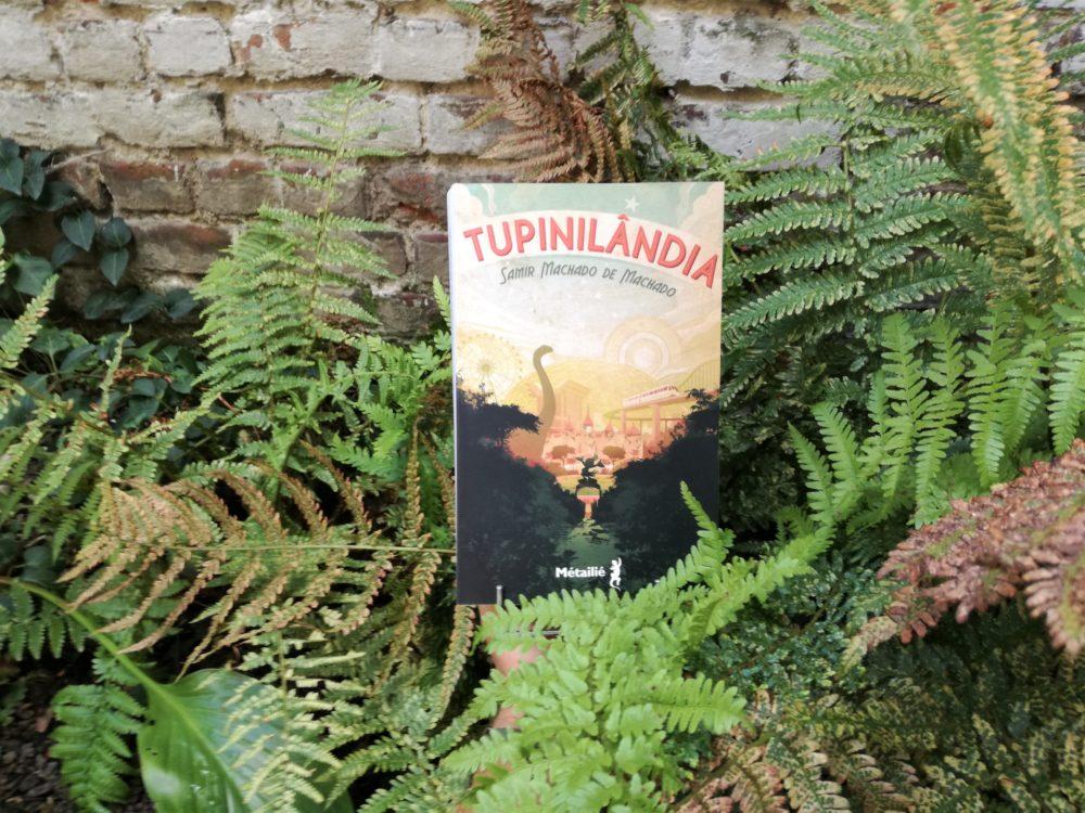 TUPINILÂNDIA, Samir Machado de Machado, éditions Métailié