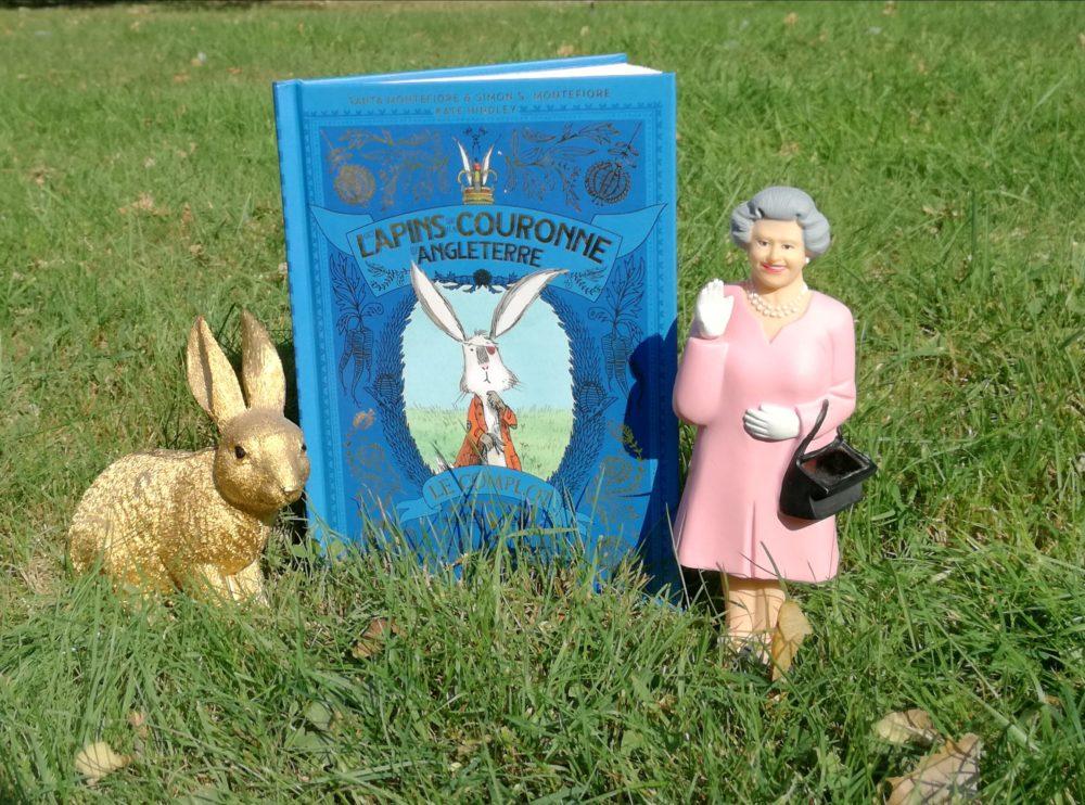 Les lapins de la Couronne d'Angleterre Le complot, S.& S.S. Montefiore, Kate Hindley, Éditions Little Urban