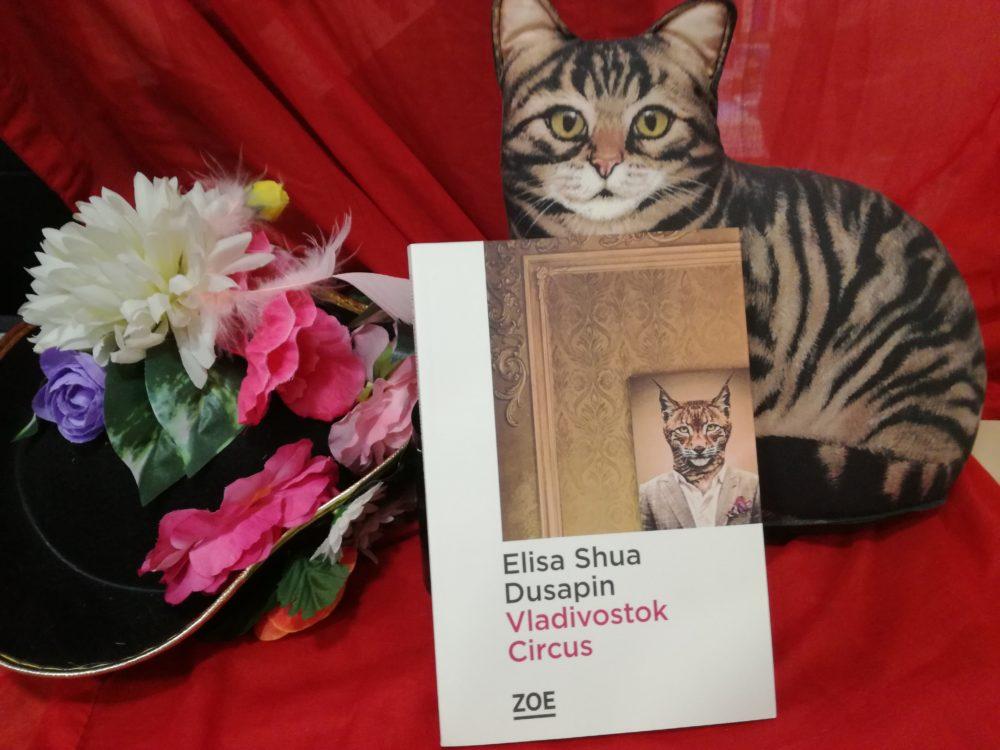 VLADIVOSTOK CIRCUS, Elisa Shua Dusapin, éditions ZOE