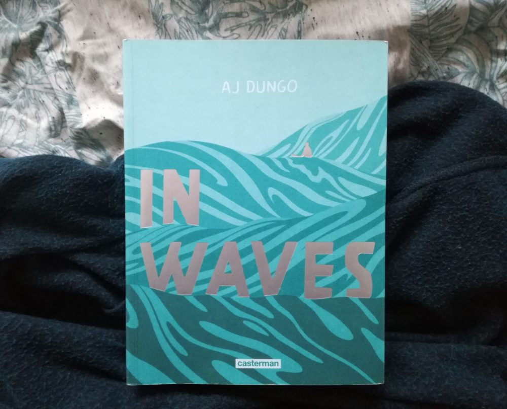 IN WAVES, A.J Dungo, éditions CASTERMAN
