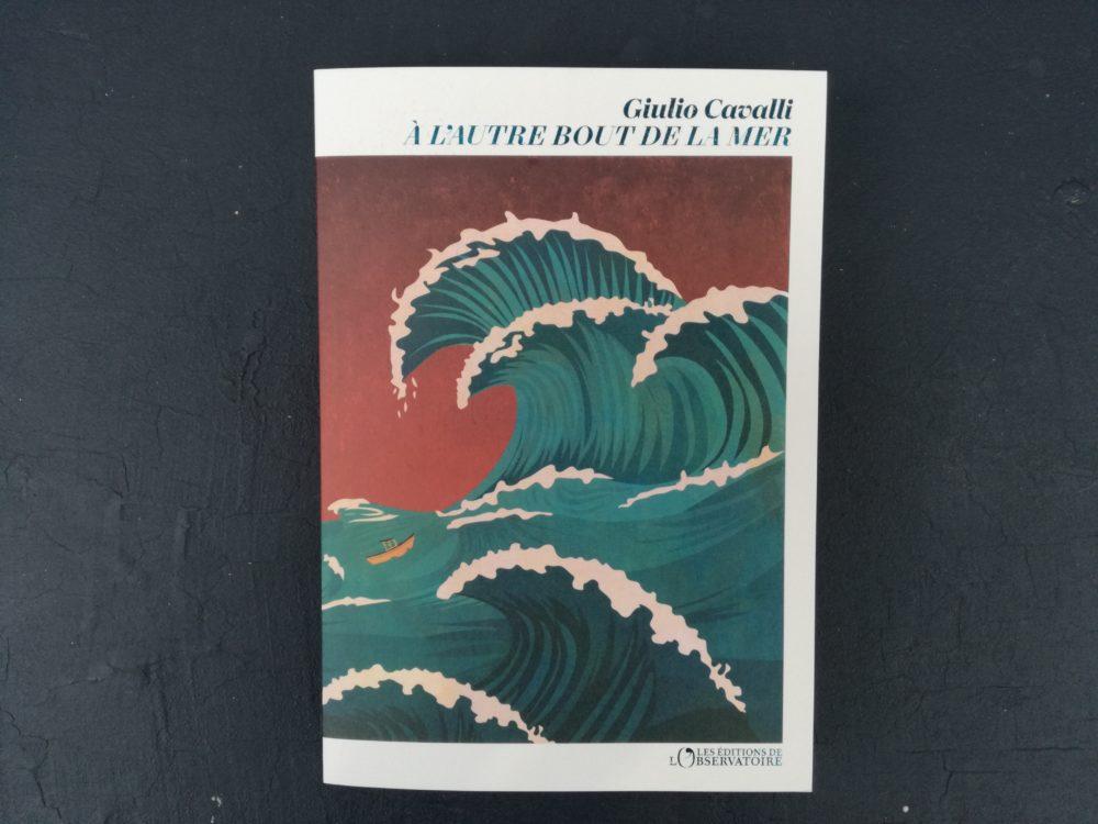 A L'AUTRE BOUT DE LA MER, Giulio Cavalli, éditions de l'Observatoire