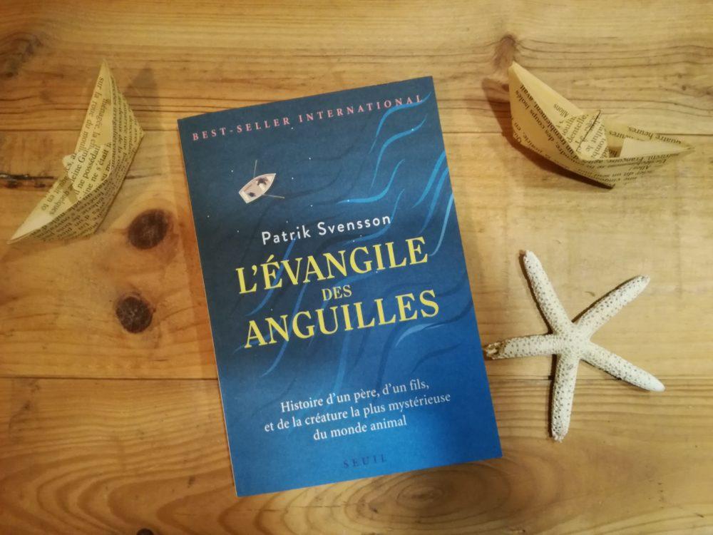 L'ÉVANGILE DES ANGUILLES, Patrik Svensson, Éditions Seuil
