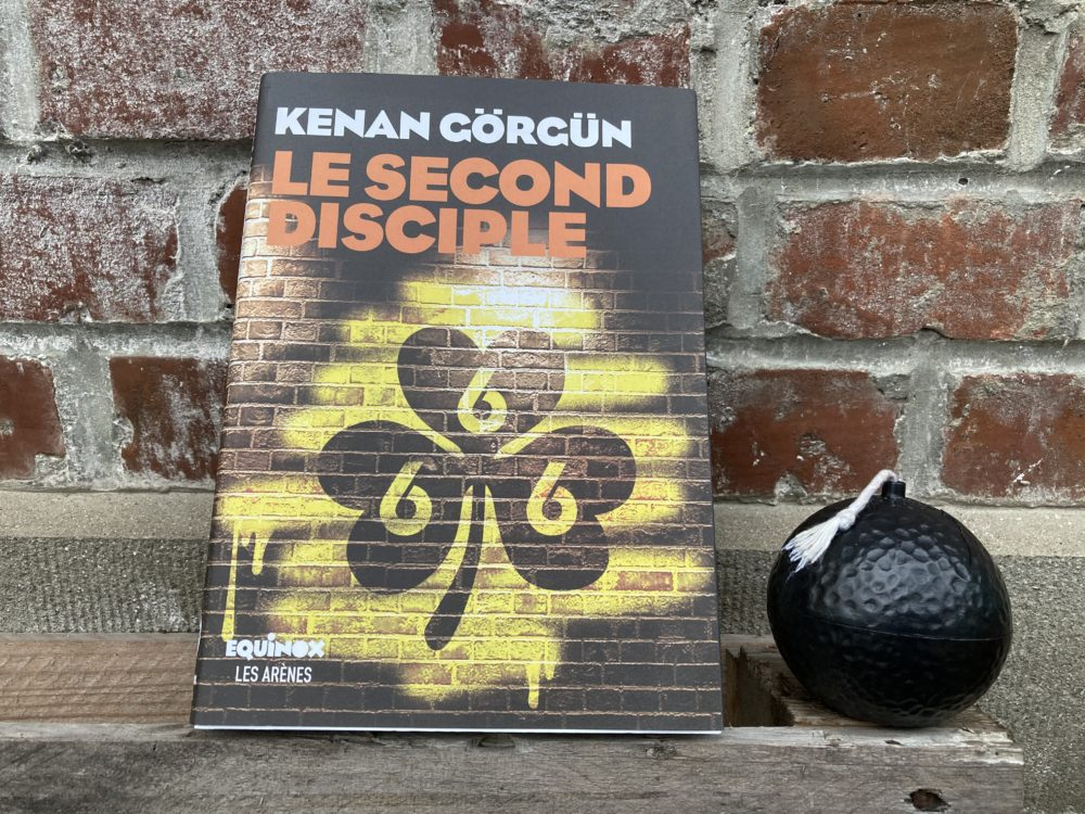 LE SECOND DISCIPLE de Kenan GÖRGÜN, éditions Equinox Les Arènes