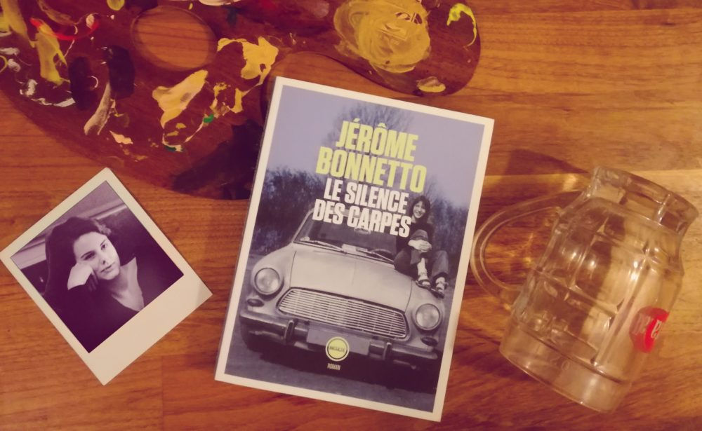 LE SILENCE DES CARPES, Jérôme Bonnetto, éditions Inculte