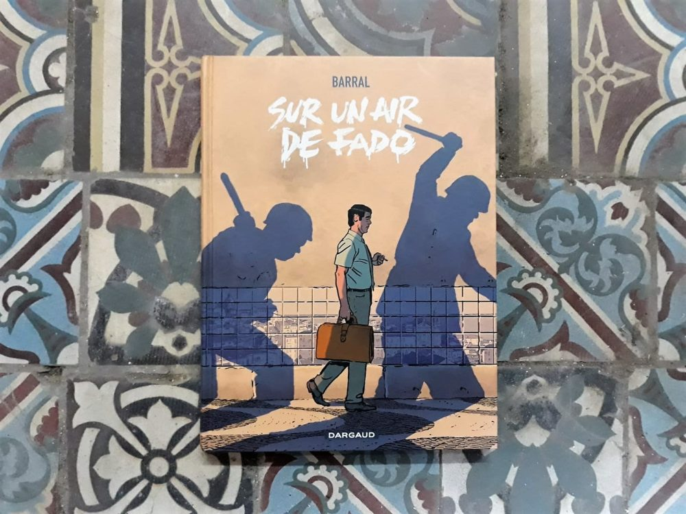 SUR UN AIR DE FADO, Barral, éditions Dargaud