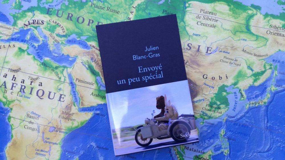 ENVOYÉ UN PEU SPÉCIAL, Julien Blanc-Gras, éditions Stock