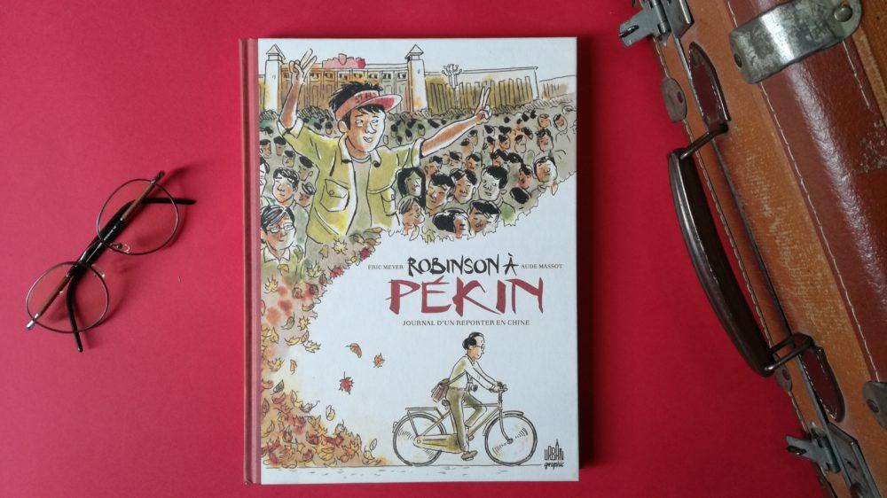 ROBINSON À PÉKIN, Aude Massot & Eric Meyer, éditions Urban Graphic