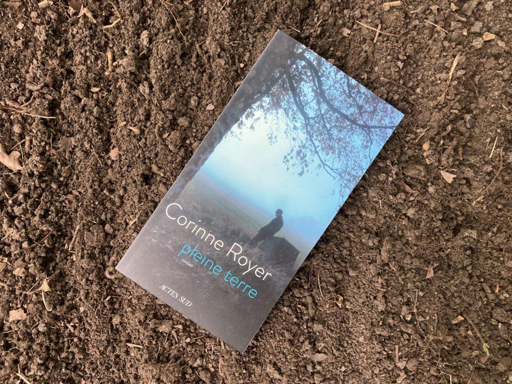 PLEINE TERRE, Corinne ROYER, éditions Actes Sud
