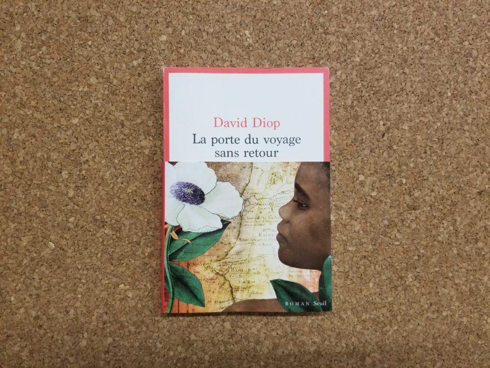 LA PORTE DU VOYAGE SANS RETOUR, David Diop, éditions du Seuil